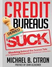 Credit Bureaus Suck
