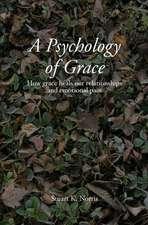 A Psychology of Grace