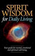 Spirit Wisdom for Daily Living
