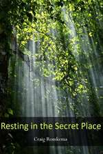 Resting in the Secret Place