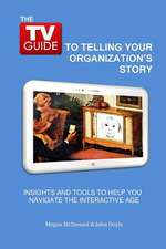 The TV Guide to Telling Your Organization's Story