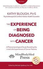 The Experience of Being Diagnosed with Cancer