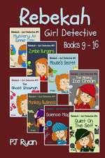 Rebekah - Girl Detective Books 9-16