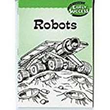 Houghton Mifflin Early Success: Robots
