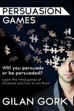 Persuasion Games