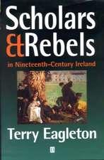 Scholars and Rebels: In Nineteenth–Century Ireland