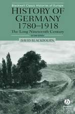 History of Germany 1780–1918: The Long Nineteenth Century