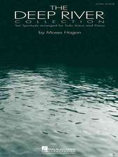 The Deep River Collection - Low Voice:  Ten Spirituals for Low Voice and Piano