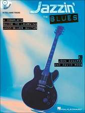 Jazzin' The Blues - A Complete Guide To Learning The Jazz-Blues Guitar (Book/Online Audio)