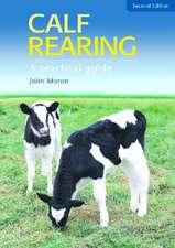 "Calf Rearing-2Nd Rev Ed: """""