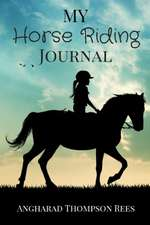 My Horse Riding Journal