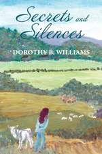 Secrets and Silences