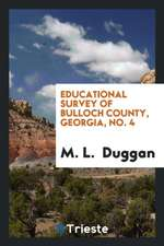 Educational Survey of Bulloch County, Georgia, No. 4