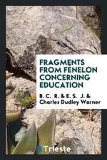 Fragments from Fénelon Concerning Education