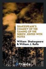 Comedy of the Taming of the Shrew