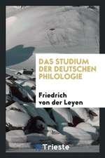 Das Studium Der Deutschen Philologie