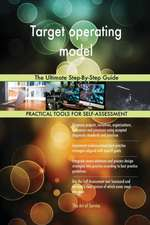 Target operating model The Ultimate Step-By-Step Guide