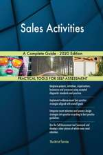 Sales Activities A Complete Guide - 2020 Edition