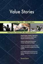 Value Stories A Complete Guide - 2020 Edition