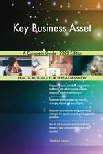 Key Business Asset A Complete Guide - 2020 Edition