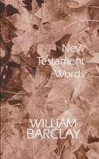 New Testament Words:  An Interpretation of the Ten Commandments