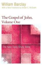 The Gospel of John, Volume One
