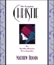 The Complete Christie: An Agatha Christie Encyclopedia