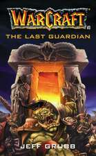 The Warcraft: The Last Guardian
