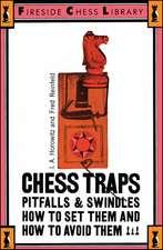 Chess Traps: Pitfalls And Swindles