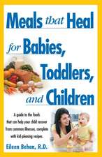 Meals That Heal for Babies and Toddlers