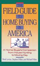 The Field Guide to Home Buying in America