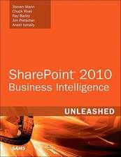 Microsoft SharePoint 2010 Business Intelligence Unleashed