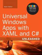 Universal Windows Apps with Xaml and C# Unleashed:  Supplement to System Center 2012 Configuration Manager (SCCM)