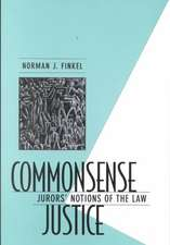 Commonsense Justice – Jurors Notions of the Law