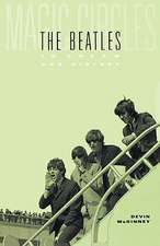 Magic Circles – The Beatles in Dream and History