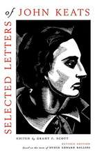 Selected Letters of John Keats – Based on the texts of Hyder Edward Rollins, Revised Edition