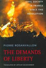 The Demands of Liberty – Civil Society in France since the Revolution