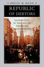 Republic of Debtors – Bankruptcy in the Age of American Independence