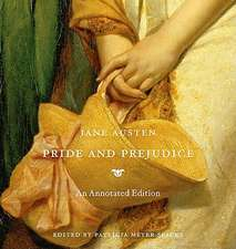 Pride and Prejudice : An Annotated Edition
