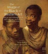 """The Image of the Black in Western Art Vol III – From the """"Age of Discovery"""" to the Age of Part 1: Artists of Renaissance and Baroque, New Ed"""