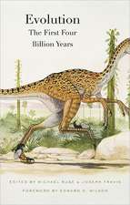 Evolution – The First Four Billion Years