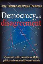 Democracy & Disagreement – Why Moral Conflict Cannot be avoided in Politics, & What Should be Done About it (Paper)