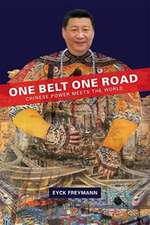 One Belt One Road – Chinese Power Meets the World