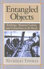 Entangled Objects – Exchange, Material Culture & Colonialism in the Pacific (Paper)