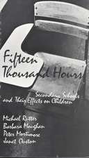 Fifteen Thousand Hours – Secondary Schools & Their  Effects on Children (Paper)