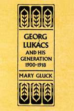 Georg Lukács and His Generation, 1900–1918