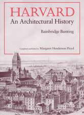 Harvard – An Architectural History