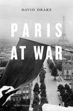 Paris at War – 1939–1944