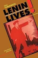 Lenin Lives! – The Lenin Cult in Soviet Russia, Enlarged Edition
