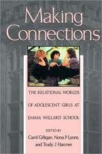 Making Connections – The Relational Worlds Adolescent Girls E Willard Sch (Paper)